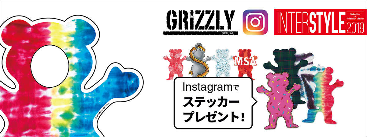 「GRIZZLY」INTERSTYLE 2019にてInstagramキャンペーン開催